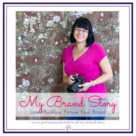 Featured image for blog post, My Brand Story with Jane of Picture Your Brand, photo of Jane Mucklow by Sohal Light Photography