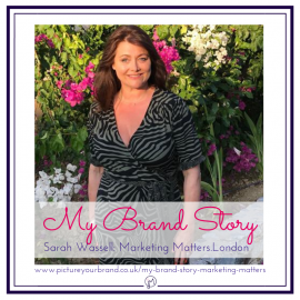 Featured image for blog post, My Brand Story with Sarah Wassell of Marketing Matters, photo of Sarah