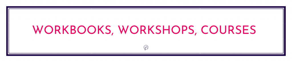 Button or page title for Workshops, Workbooks, and Courses info by Jane Mucklow / Picture Your Brand