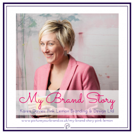 Featured image for blog post, My Brand Story with Karen Davies of Pink Lemon Branding & Design, photo of Karen