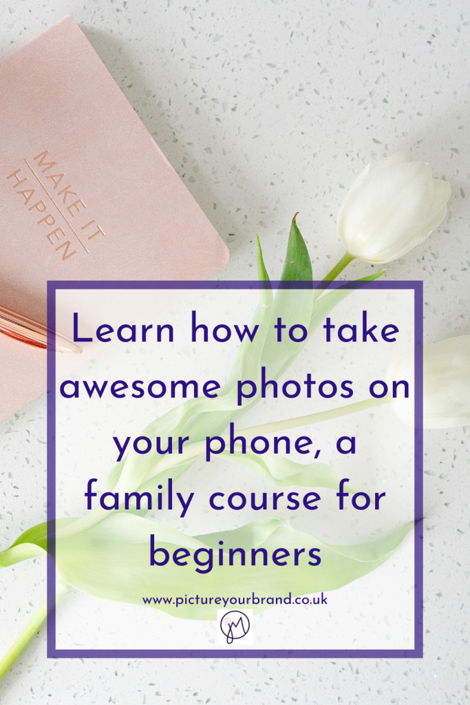 Ordinary to Awesome online smartphone photography course for families with Jane Mucklow Photography, pinterest image