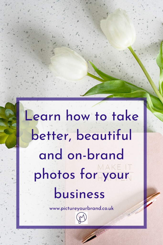 Learn how to take better photos with Jane Mucklow Picture Your Brand, pinterest image for Basic to Brilliant online course