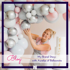 My Brand Story – with Balloonista