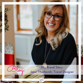 Brand photo of Janet Mactavish Travel for blog about her brand story for Jane Mucklow, Picture Your Brand.
