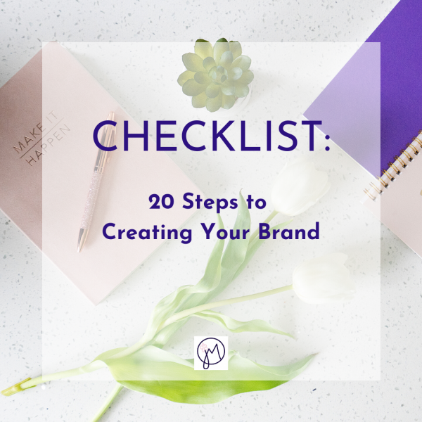 Featured image title for a Checklist of 20 steps to Creating Your Brand by Picture Your Brand/Jane Mucklow Photography