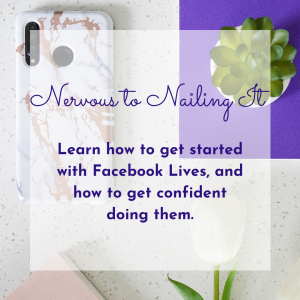 Featured image and shop page title for the From Nervous to Nailing It at Facebook Lives course by Jane Mucklow / Picture Your Brand