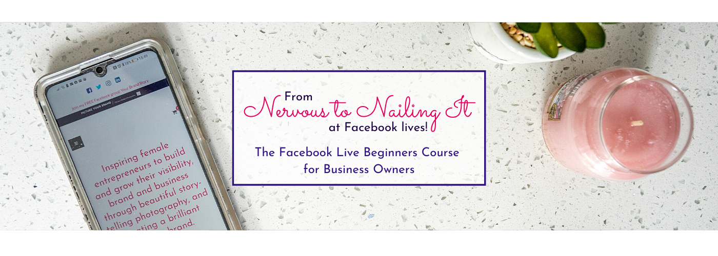 Mucklow Picture Your Brand - Nervous to Nailing It Facebook lives course title imagemobile phone and candle by Jane Mucklow Picture Your Brand - Nervous to Nailing It Facebook lives course title image
