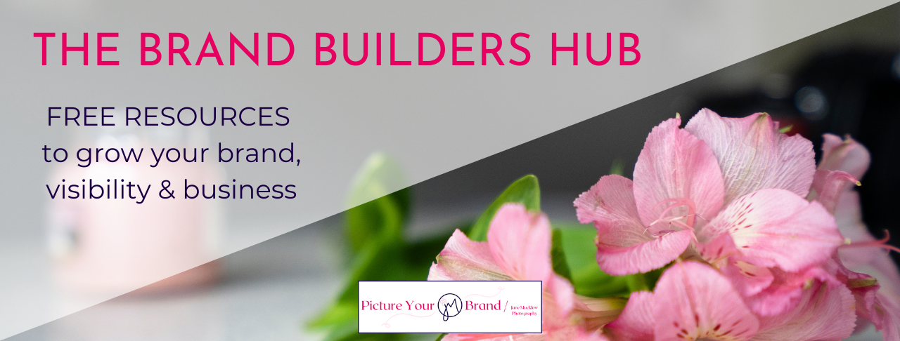 The Brand Builders Hub free resources by Jane Mucklow of Picture Your Brand, image title