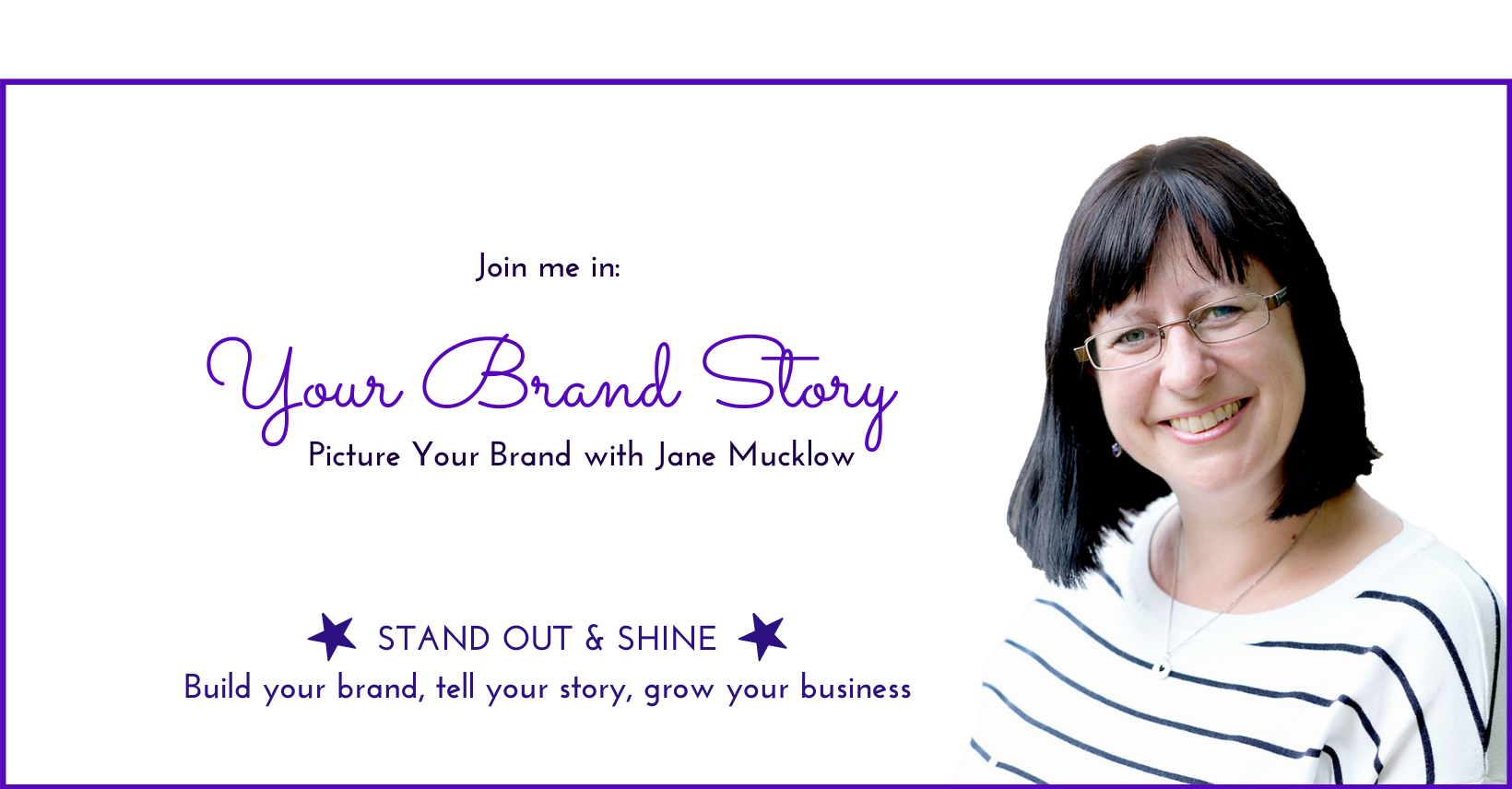 Image for Your Brand Story facebook group by Jane Mucklow Picture Your Brand